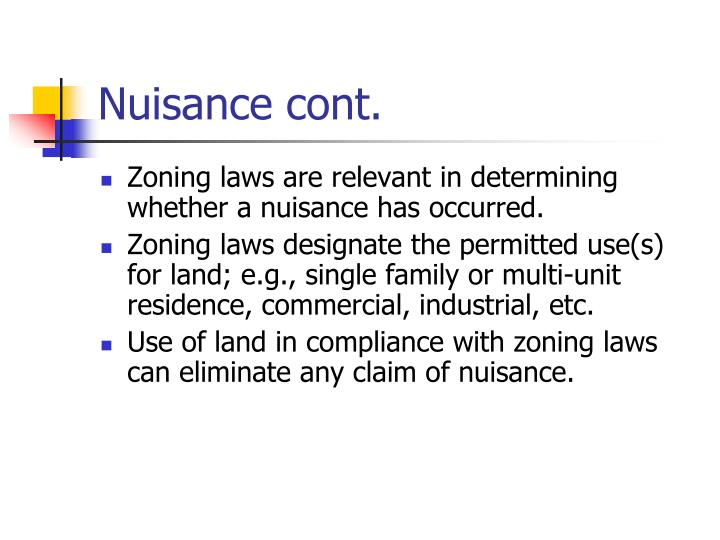 Nuisance cont.