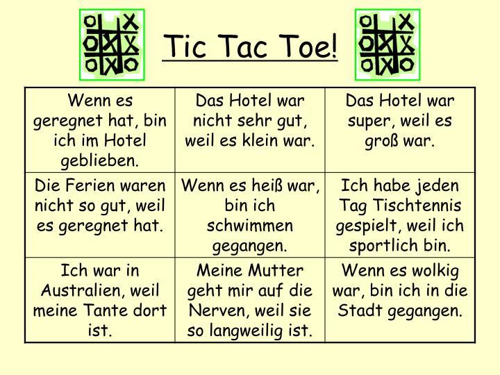 Tic Tac Toe!
