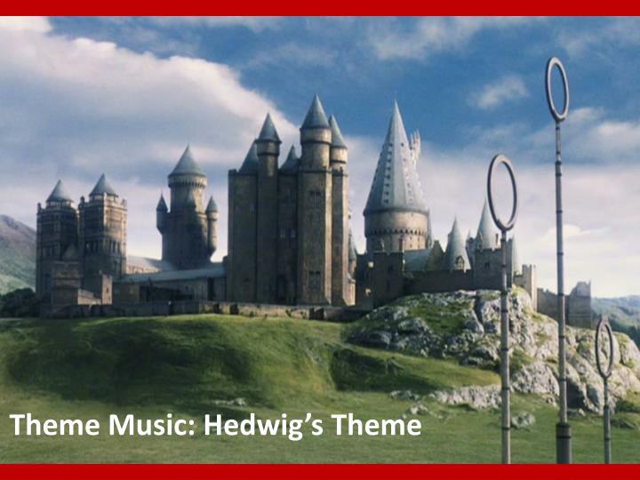 Theme Music: Hedwig's Theme