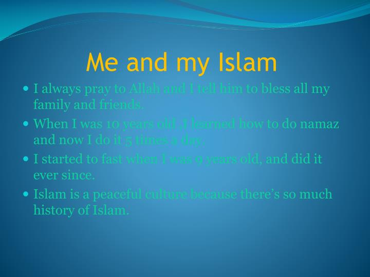 Me and my Islam