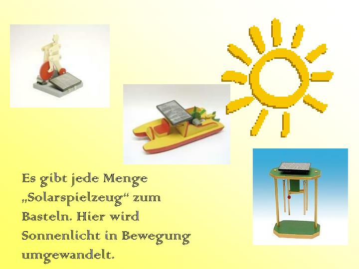 """Es gibt jede Menge """"Solarspielzeug"""" zum Basteln. Hier wird Sonnenlicht in Bewegung umgewandelt."""