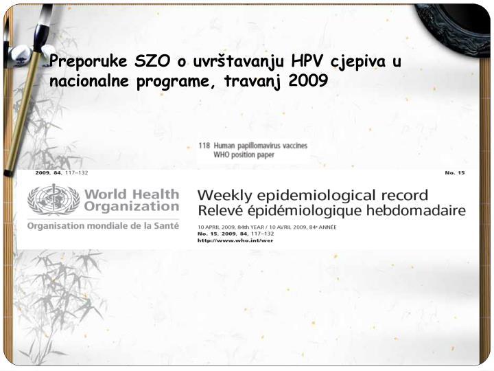 Preporuke SZO o uvrštavanju HPV cjepiva u nacionalne programe, travanj 2009