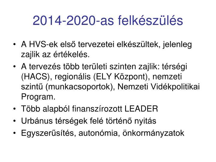 2014-2020-as felkészülés