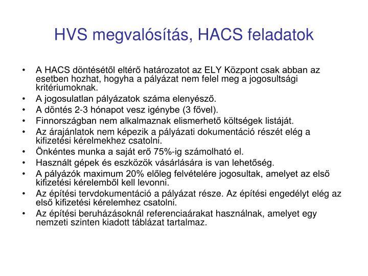 HVS megvalósítás, HACS feladatok