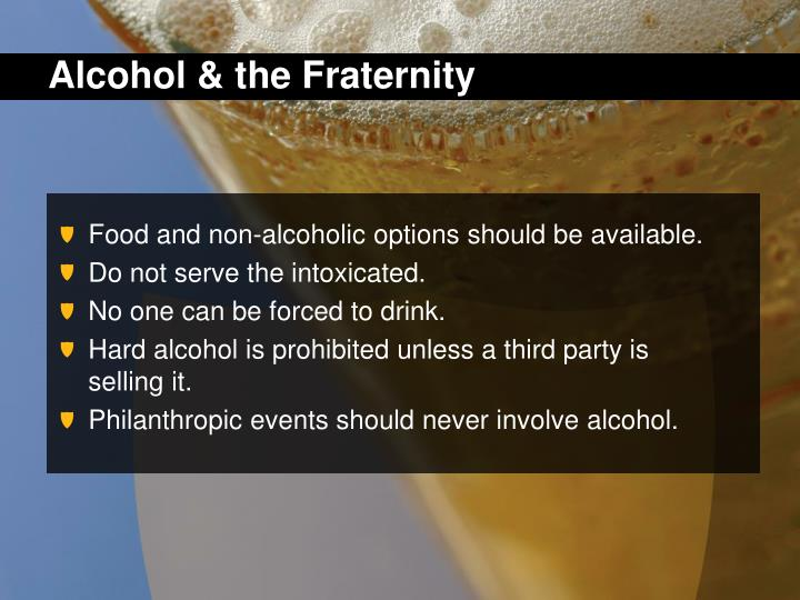 Alcohol & the Fraternity