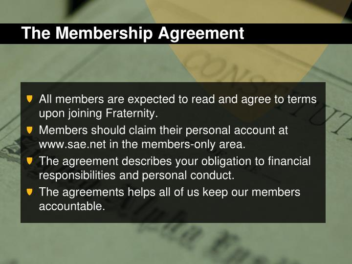 The Membership Agreement
