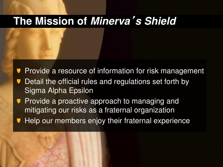 The mission of minerva s shield