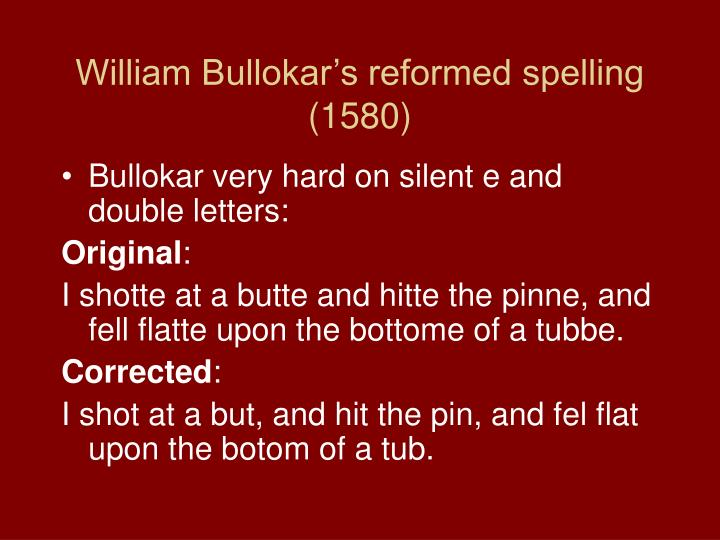 William Bullokar's reformed spelling (1580)