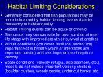habitat limiting considerations