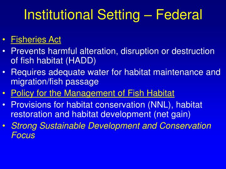Institutional Setting – Federal