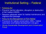 institutional setting federal