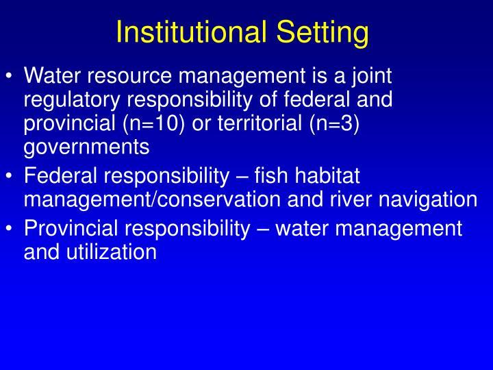 Institutional Setting