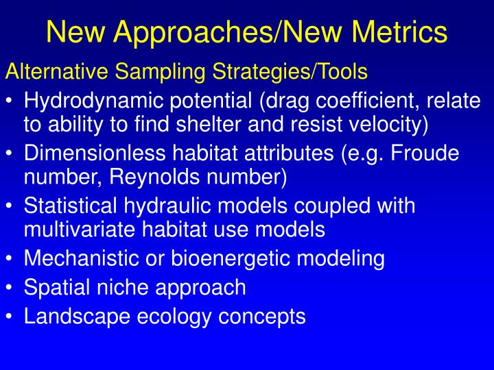 New Approaches/New Metrics