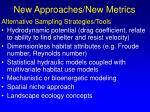 new approaches new metrics