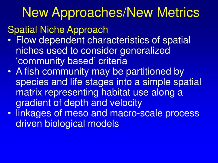 New Approaches/New Metrics