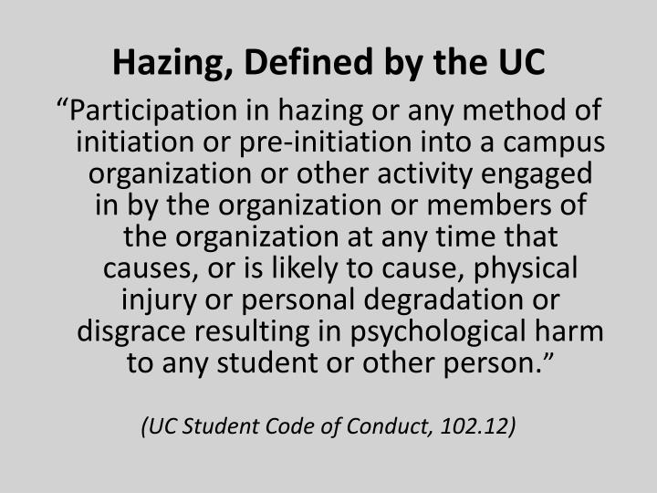Hazing, Defined by the UC