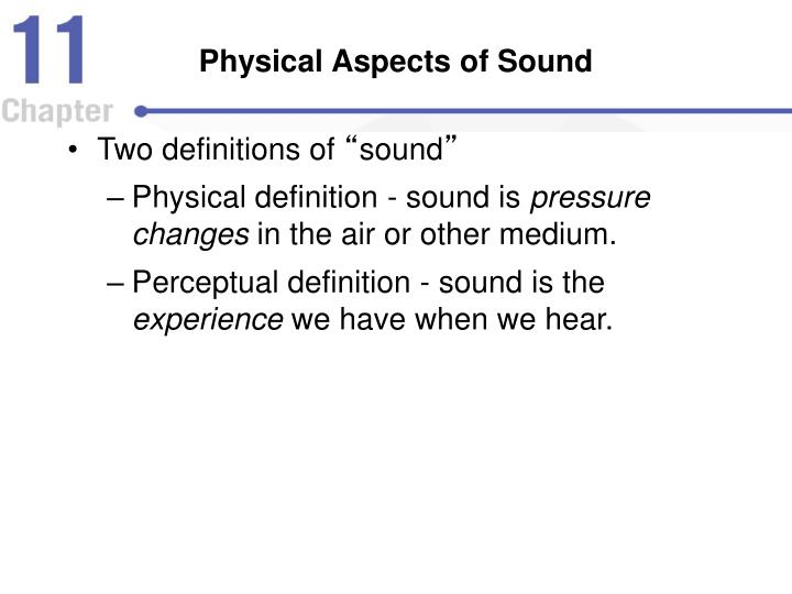 Physical Aspects of Sound