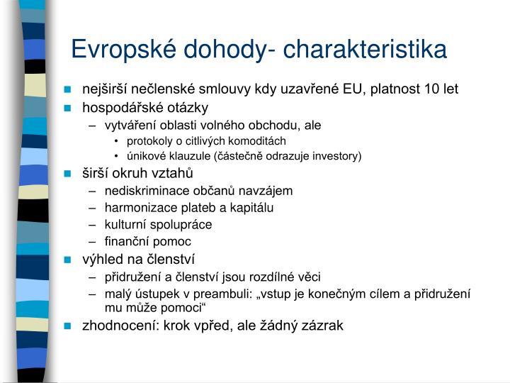 Evropské dohody- charakteristika