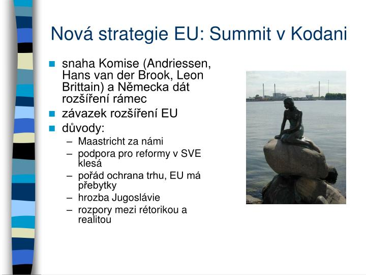 Nová strategie EU: Summit v Kodani