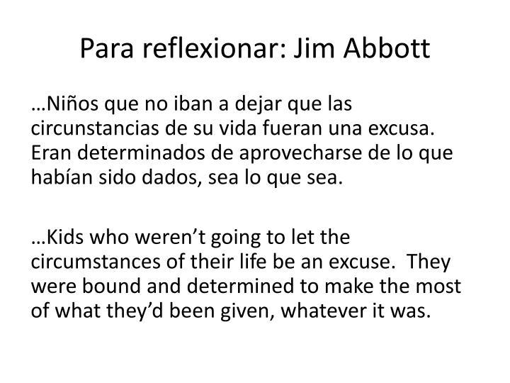 Para reflexionar: Jim Abbott