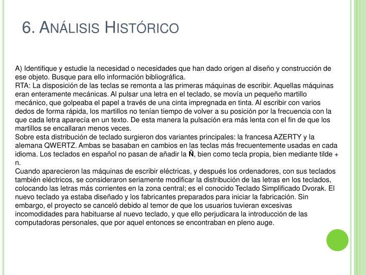 6. Análisis Histórico