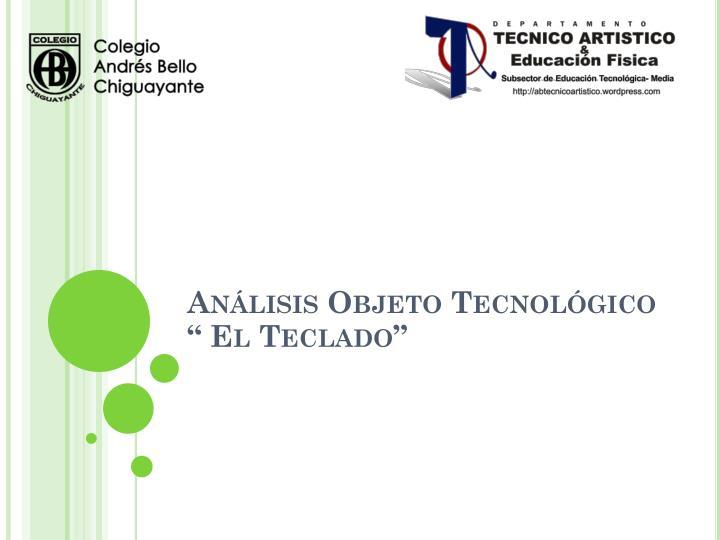 Análisis Objeto Tecnológico