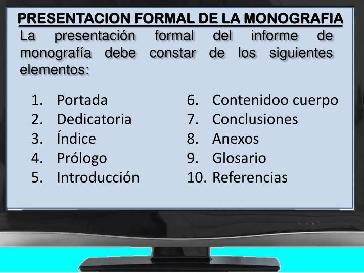 PRESENTACION FORMAL DE LA MONOGRAFIA