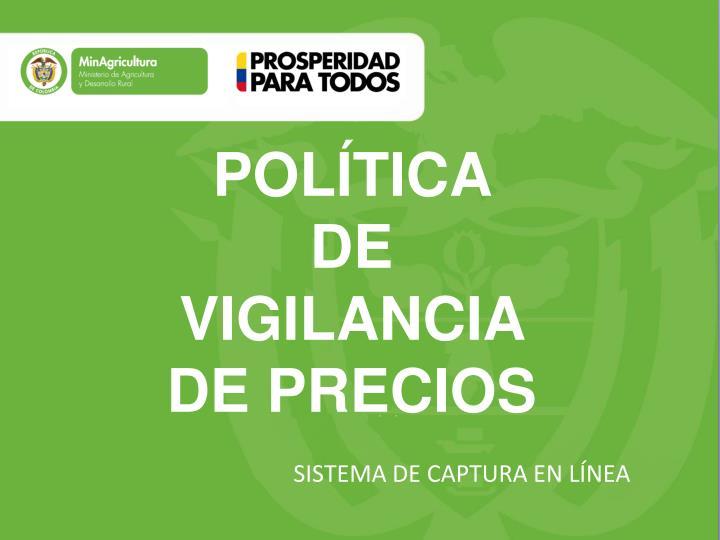 POLÍTICA DE VIGILANCIA DE PRECIOS