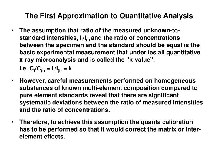 The First Approximation to Quantitative Analysis