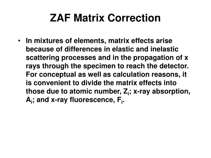 ZAF Matrix Correction