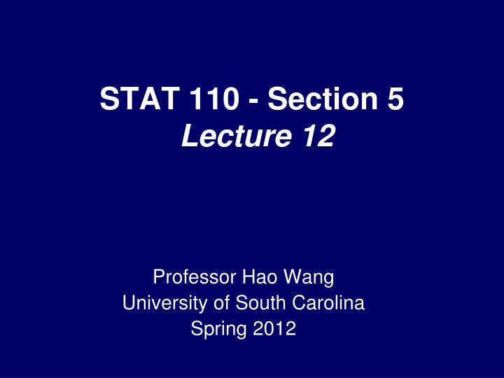 Stat 110 section 5 lecture 12