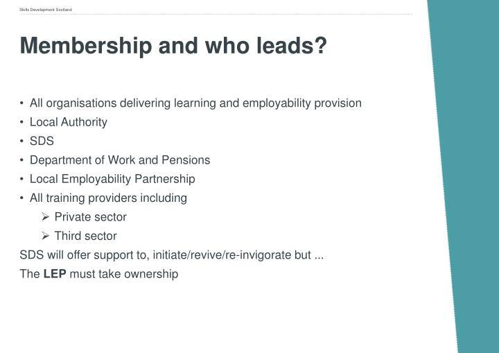 Membership and who leads?