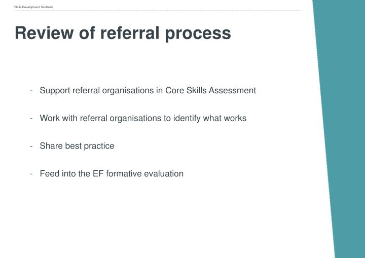 Review of referral process
