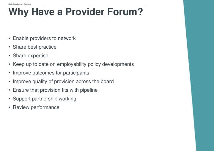Why Have a Provider Forum?