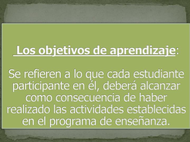 Los objetivos de aprendizaje