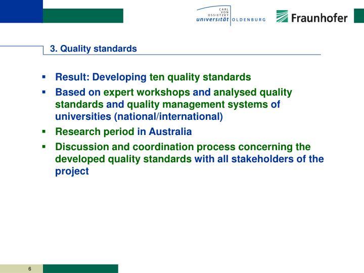 3. Quality standards