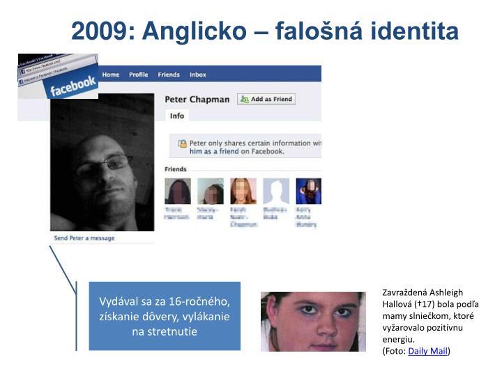 2009: Anglicko – falošná identita