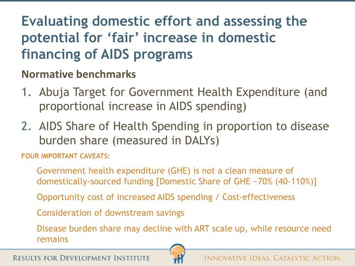 Evaluating domestic effort and assessing the potential for 'fair' increase in domestic financing of AIDS programs