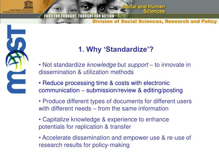 1. Why 'Standardize'?