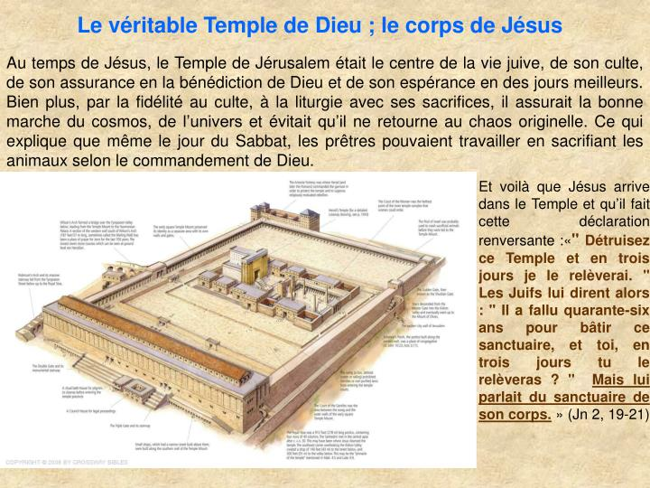 Le vritable Temple de Dieu ; le corps de Jsus