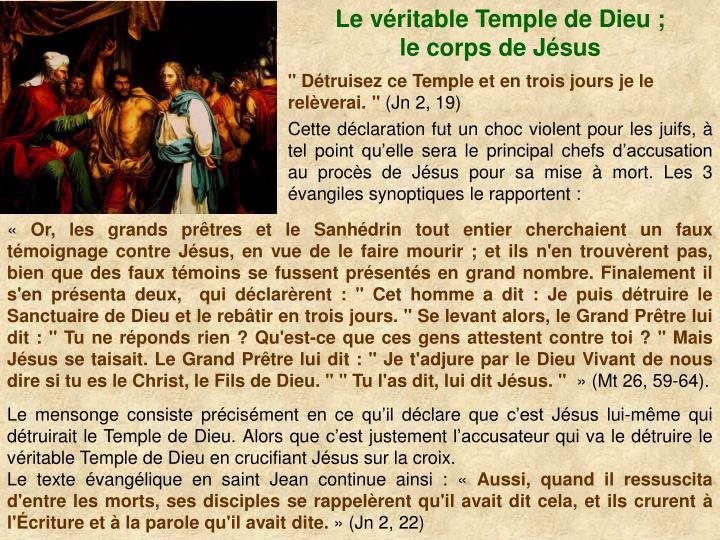 Le vritable Temple de Dieu ;