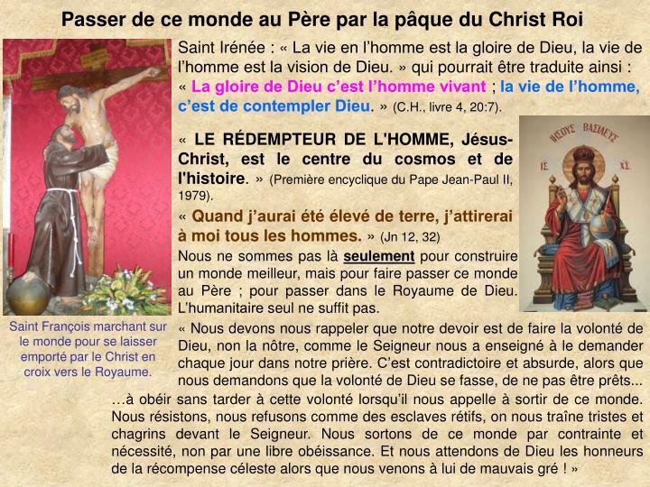 Passer de ce monde au Pre par la pque du Christ Roi