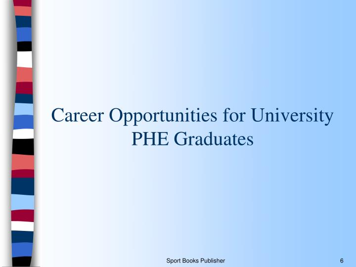 Career Opportunities for University PHE Graduates