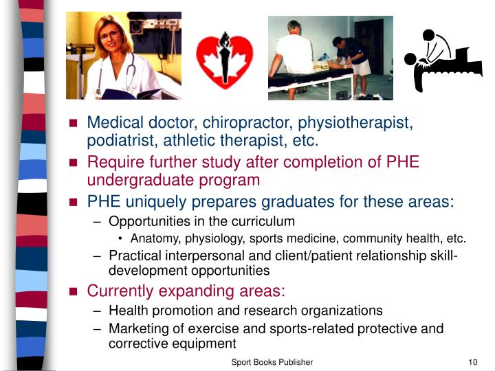 Medical doctor, chiropractor, physiotherapist, podiatrist, athletic therapist, etc.