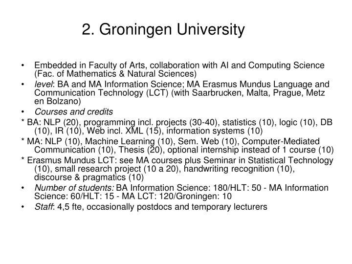 2. Groningen University