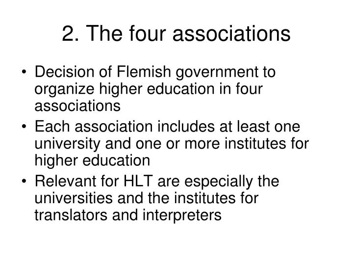 2. The four associations