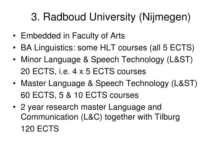 3. Radboud University (Nijmegen)