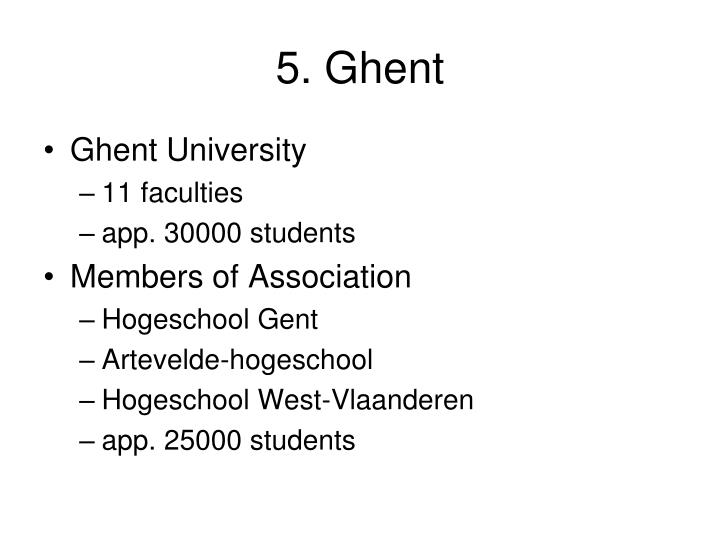 5. Ghent