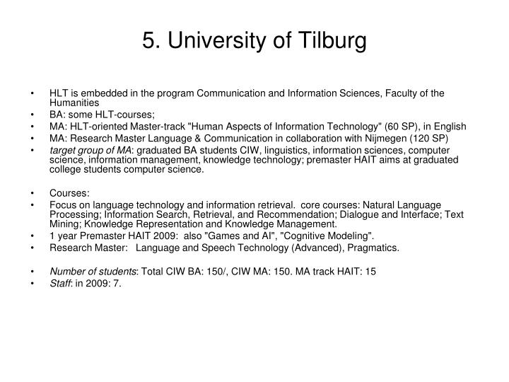 5. University of Tilburg