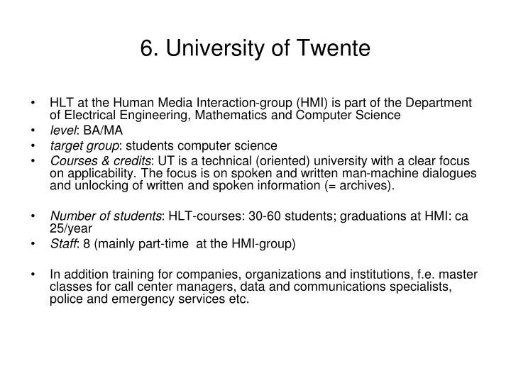 6. University of Twente